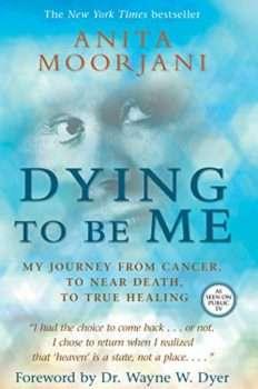 Near Death Experience Of Anita Moorjani