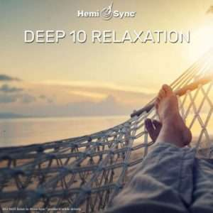 Deep 10 Relaxation - Hemi-Sync, Mind Food