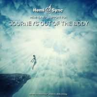 Robert Monroe Out of Body Support with Hemi-Sync