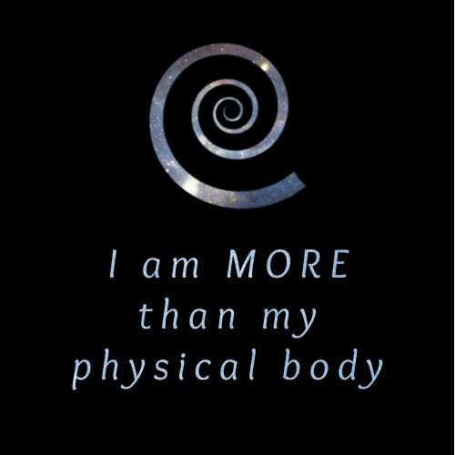Gateway Affirmation - I am more than my physical body - Robert Monroe Institute