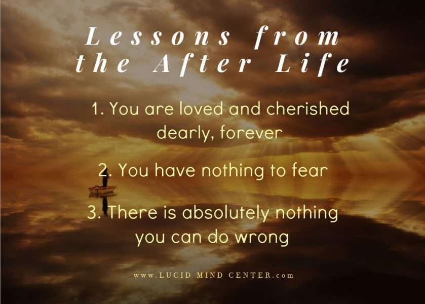 Lessons from Near Death Experiences