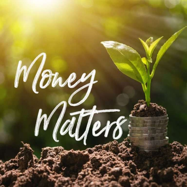 Money Matters - it is not everything but it sure helps