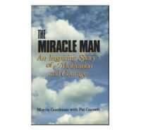 Miracle Man Morris Goodman