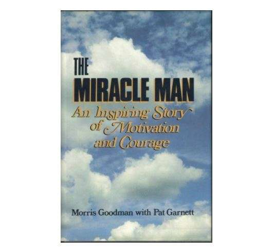 Miracle Man Morris Goodman