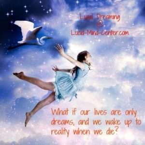 What is a Lucid Dreaming