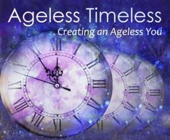 Ageless Timeless online course 1