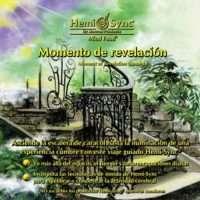 Meditacion Guiada hemi Sync: Momento de Revelacion