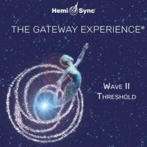 Gateway Experience Wave 2 - Hemi Sync