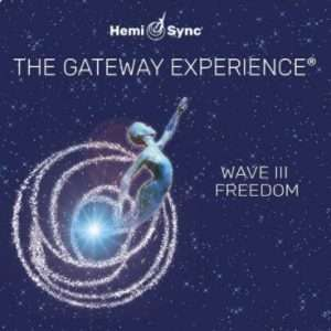 Gateway Experience Wave 3, Freedom Hemi-Sync
