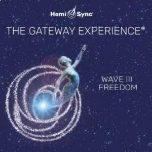 Gateway Experience Wave 3, Freedom Hemi-Sync