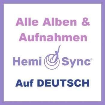 Hemi Sync DEUTSCH CDs