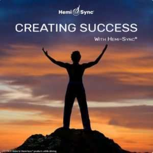 Creating Success with Hemi-Sync