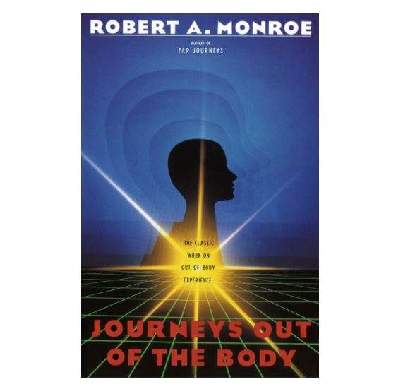 Out Of Body Travel CLASSIC: Journeys out of the body