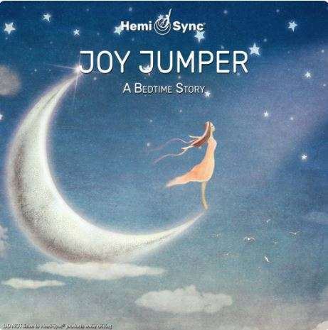 joy jumper, hemi-sync for children, guided meditation,