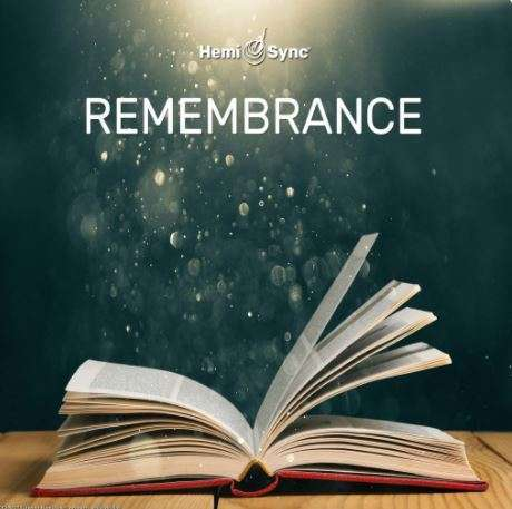 Remembrance with Hemi-Sync Learning
