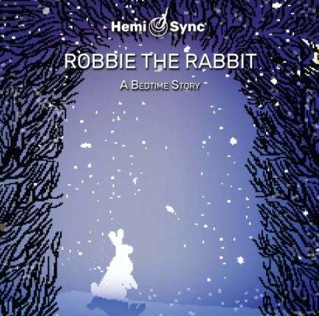 Robbie the Rabbit Hemi-Sync for Children
