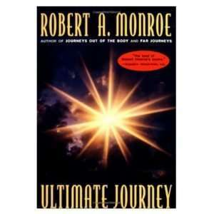 Ultimate Journey, Robert Monroe Institute