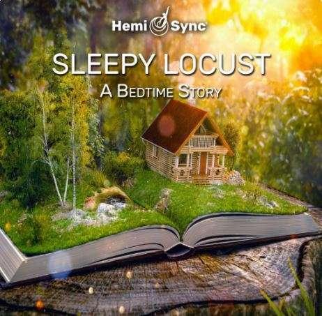 Sleepy Locust, Hemi-sync for Children