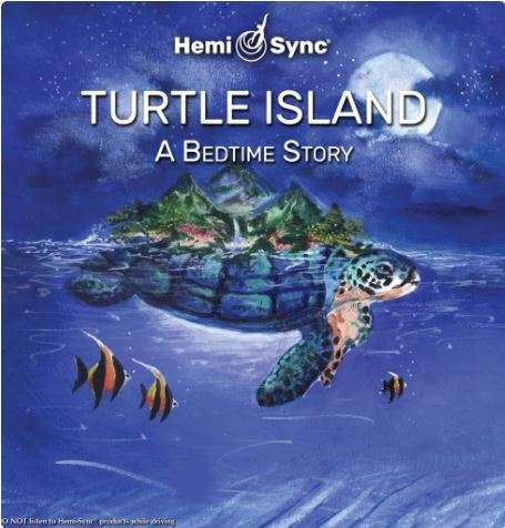 turtle island hemi-sync for children, bedtime story