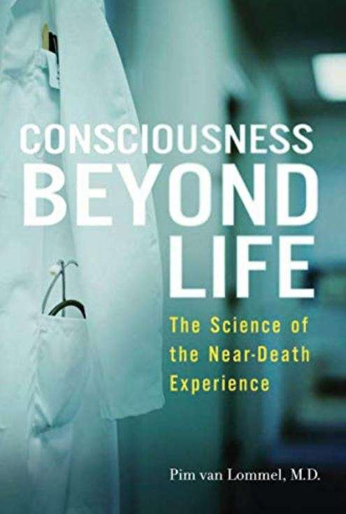 Consciousness Beyond Life by Pim van Lommel front