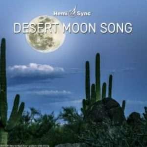 Desert Moon Song - Hemi-Sync, Metamusic