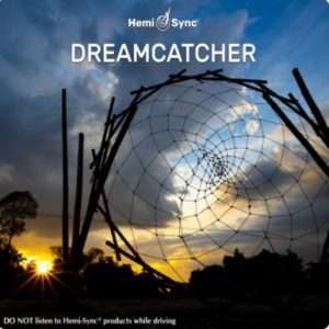 Dreamcatcher - Hemi-Sync, Metamusic