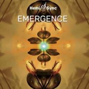 Emergence bigger Hemi Sync