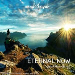Eternal Now - Hemi-Sync, Metamusic