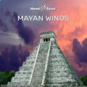 Mayan Winds - Hemi-Sync