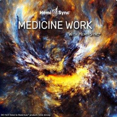 Medicine Work with Hemi-Sync - Hemi-Sync, Meta Music
