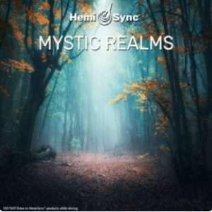 Mystic Realms - Hemi-Sync, Metamusic
