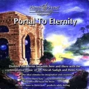 Portal to Eternity - Hemi-Sync, Metamusic