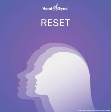 Reset - useful for countering fatigue and tiredness with Hemi-sync