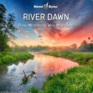 River Dawn - Hemi-Sync, Metamusic