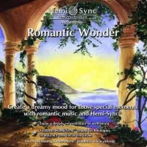 Romantic Wonder - Hemi-Sync, Metamusic