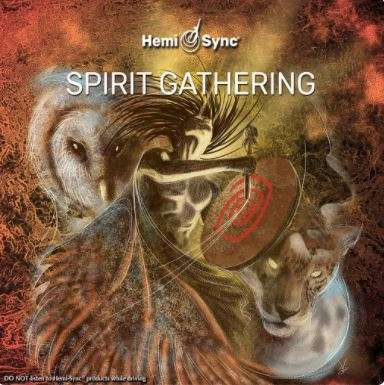 Spirith Gathering - Hemi-Sync, Metamusic
