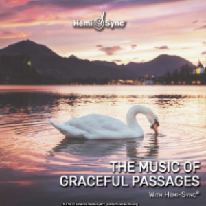 The Music of Graceful Passages with Hemi-Sync® Metamusic