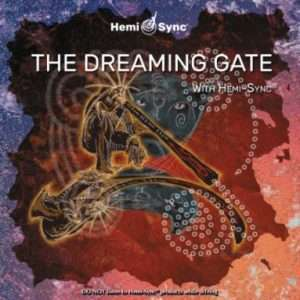The Dreaming Gate - Hemi-Sync, Metamusic