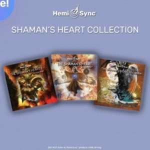 The Shaman's Heart Collection - Hemi-Sync, Meta Music