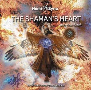 Shaman Music for Meditation: The Shaman's Heart - Hemi-Sync, Meta Music