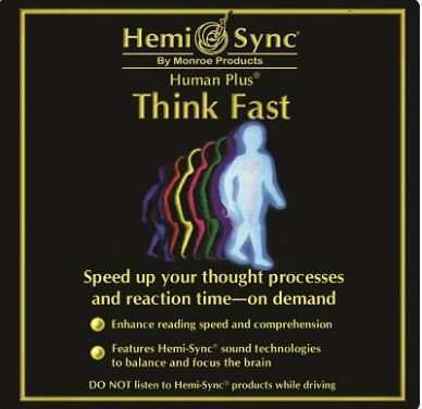 Think Fast - Hemi-Sync, Human Plus