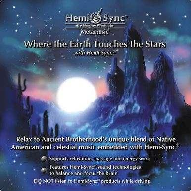 Where the earth touches the stars - Hemi-Sync, Metamusic