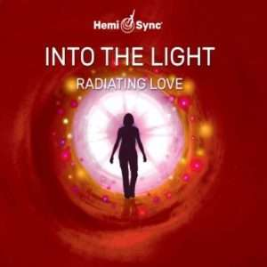 Near Death Experience Support - Radiating Love - Into the Light Series: Near Death Experiences, NDE