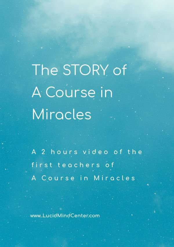The Story of a Course in Miracles